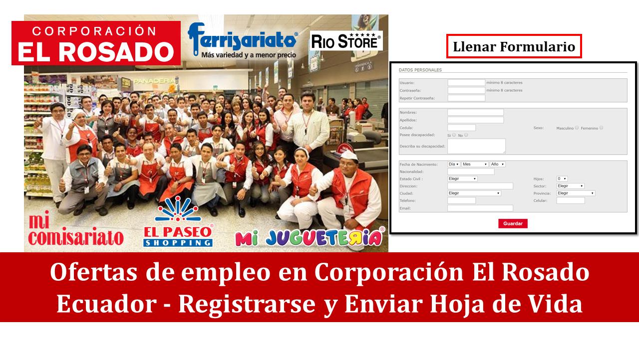 Ofertas de empleo disponibles en Corporación El Rosado Ecuador ...